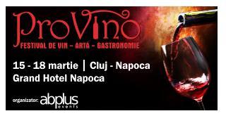 Festivalul PROVINO Cluj 15-18 Martie 2012